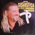 patrick_sebastien-le_petit_bonhomme_en_mousse