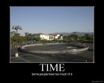 time_some_people_have_too_much_of_it